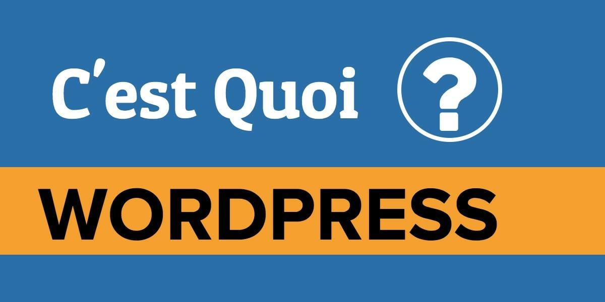 Qu'est ce que WordPress